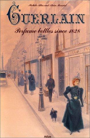 9782841136506: Guerlain : Perfume Bottles since 1828
