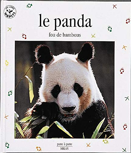 9782841136834: Le Panda : Fou de bambous