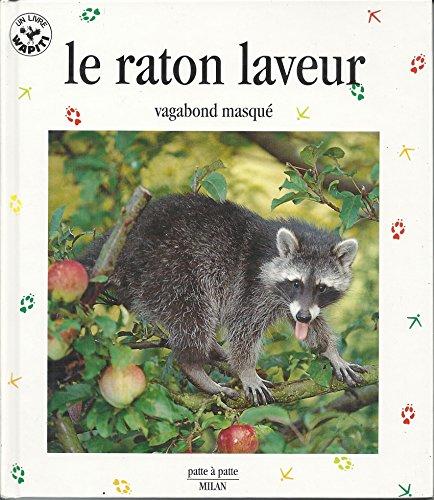9782841138111: Le Raton laveur : Vagabond musqu�