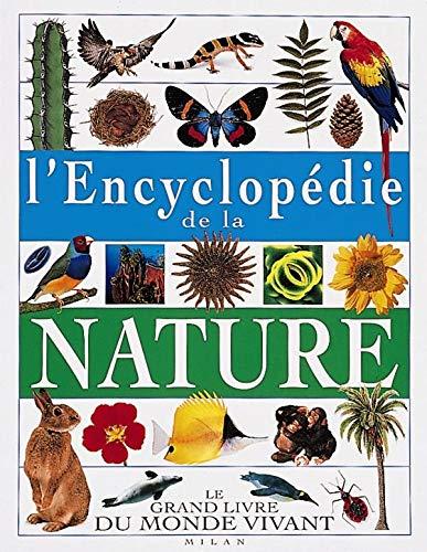 9782841138609: L'encyclop�die de la nature : Le grand ivre du monde vivant