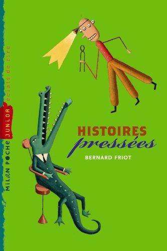 9782841139101: Histoires pressées (Milan poche Junior)