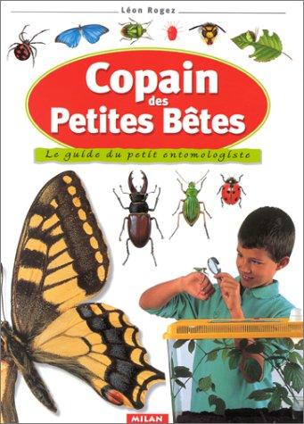 9782841139422: Copain des petites bêtes : Le Guide du petit entomologiste
