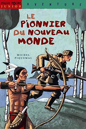 9782841139521: Le Pionnier du Nouveau Monde