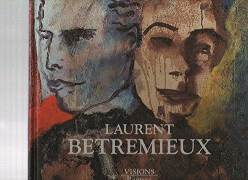 Laurent betremieux peintures .: Collectif