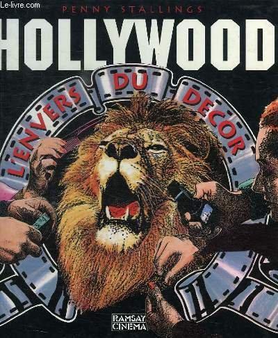 9782841140497: Hollywood, l'envers du decor 030397