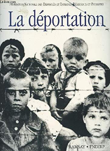 La déportation [Dec 01, 1994] Collectif