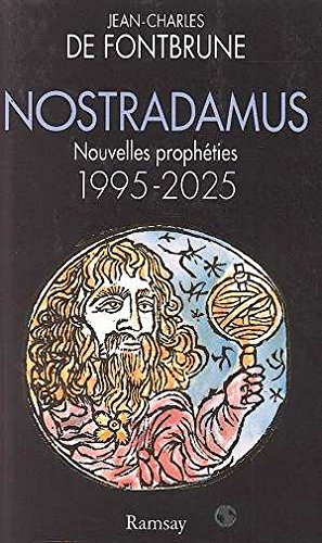9782841140794: Nostradamus, nouvelles propheties (French Edition)