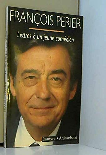 9782841140831: Lettres à un jeune comédien (Archimbaud) (French Edition)