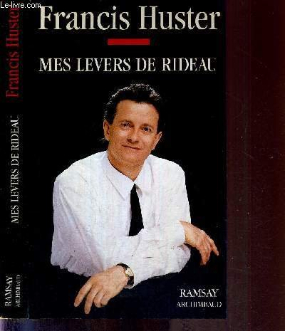 9782841141401: Mes levers de rideau (Archimbaud) (French Edition)