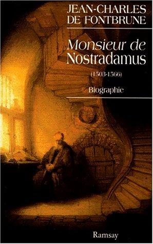 9782841142828: Monsieur de Nostradamus: Biographie (French Edition)