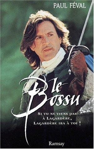 Le bossu (Ramsay): Paul Féval