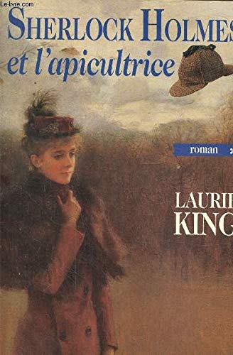 Sherlock holmes et l'apicultrice t1.: King Laurie
