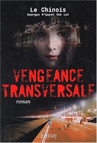 9782841144372: Vengeance transversale