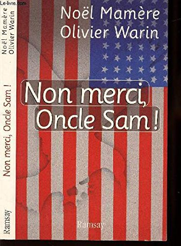 9782841144730: Non merci, Oncle Sam (French Edition)