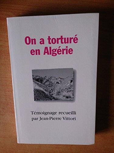 9782841145249: On a torturé en Algérie