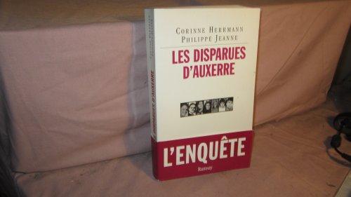 Les Disparues d'Auxerre: Corinne; Jeanne, Philippe Herrmann