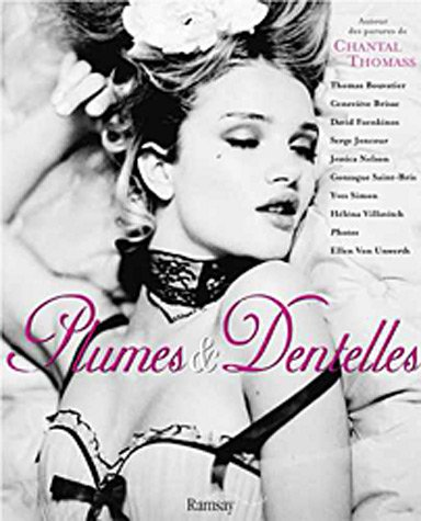 9782841147724: Plumes & Dentelles (Feathers and Lace): Autours des Parures de Chantal Thomass