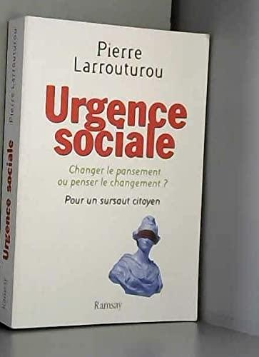 Urgence sociale : Changer le pansement ou