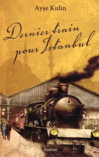 9782841149995: Dernier train pour Istanbul