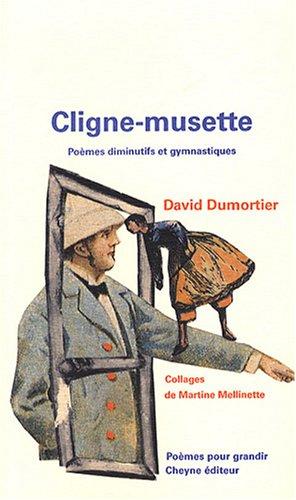 9782841161324: Cligne-musette : Poèmes diminutifs et gymnastiques