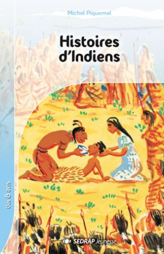 9782841171521: Histoires d'indiens CE2/CM1 (Le roman )