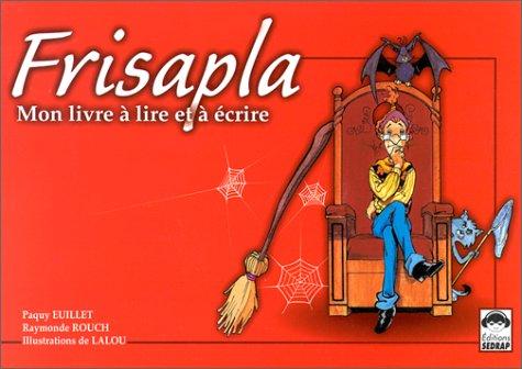 9782841171798: Frisalpa, mon livre à lire et à écrire