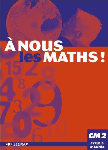 9782841173617: Le manuel - a nous les maths ! - CM2 (French Edition)