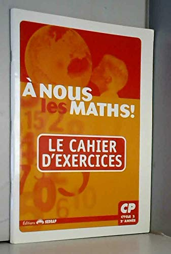 9782841174034: nous les maths ! CP CP (Le cahier d'exercices)