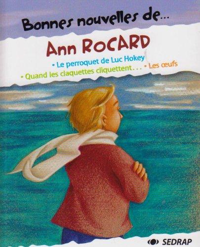 9782841177981: Bonnes nouvelles de... Ann Rocard - Collection Bonnes nouvelles de... - Roman jeunesse - 9-12 ans - CM1 CM2