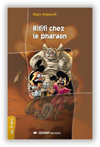 9782841178612: Rififi chez le pharaon CM1/CM2 (Le roman )
