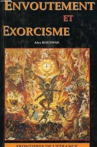 9782841210060: Envoûtement et exorcisme