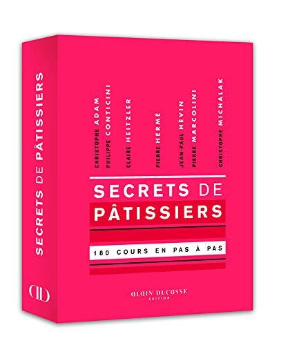 9782841238033: Secrets de p�tissiers - 180 cours illustr�s en pas � pas.
