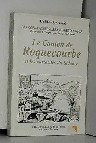 9782841260270: Roquecourbe (le Canton et les Curiosites du Sidobre)