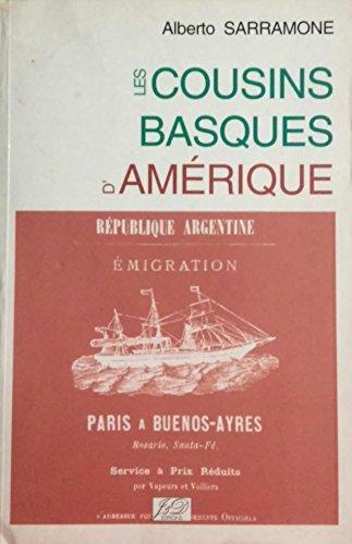 LES COUSINS BASQUES D'AMERIQUE: SARRAMONE ALBERTO