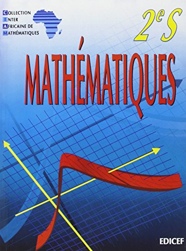 9782841292165: Mathematiques Ciam 2nde S (Scientifique)