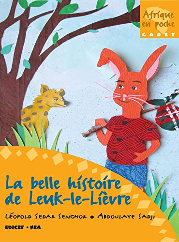 9782841298327: La belle histoire de Leuk-le-Lièvre (French Edition)