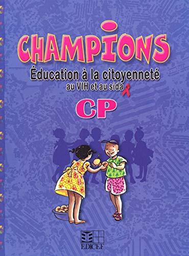 9782841298693: Champions en Education a la Citoyennet� au Vih et au Sida CP