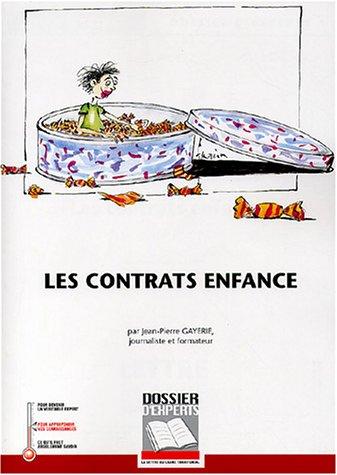9782841304769: Les contrats enfance