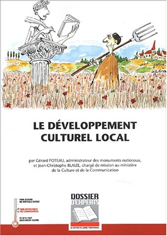 9782841304905: Le developpement culturel local (French Edition)