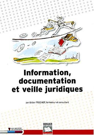 Information communication et veille juridique: Didier Frochot
