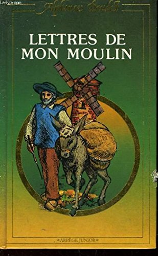 LETTRES DE MON MOULIN: DAUDET ALPHONSE