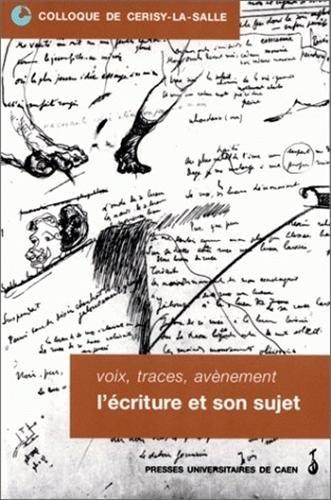 9782841331017: Voix, traces, avènement : l'écriture et son sujet