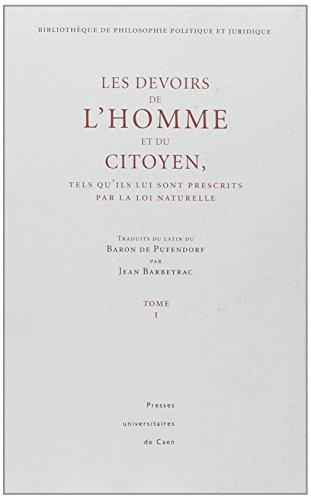 Les Devoirs de l'Homme et du Citoyen.: Samuel Pufendorf; Jean