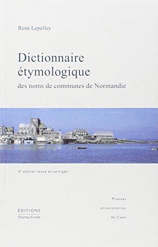 9782841332120: dictionnaire etymologique des noms de communes de normandie 3eme edition