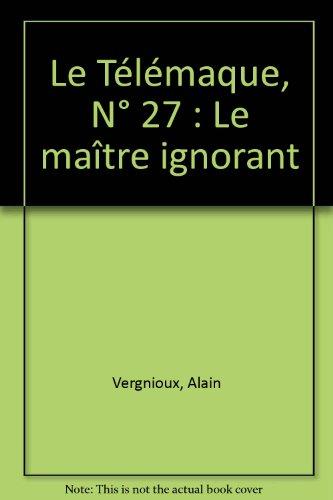 Le Télémaque, N° 27 : Le maître: Alain Vergnioux; Stéphane