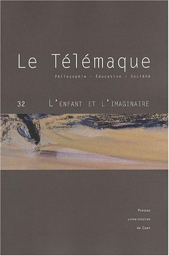 9782841332953: Le T�l�maque, N� 32 : L'enfant et l'imaginaire