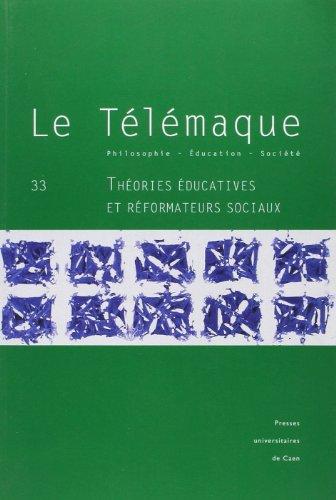 9782841333141: Telemaque 33 : Theories Educatives et Reformateurs Sociaux