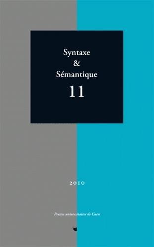 Syntaxe & Sémantique, N° 11/2010 : Jacques François; Nicole