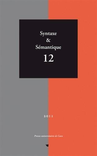 Syntaxe & Sémantique, N° 12/2011 : Jacques François; Nicole