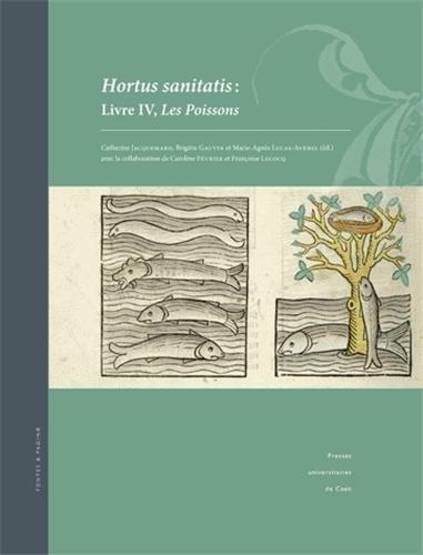HORTUS SANITATIS. LIVRE IV, LES POISSONS: JACQUEMARD CATHERIN